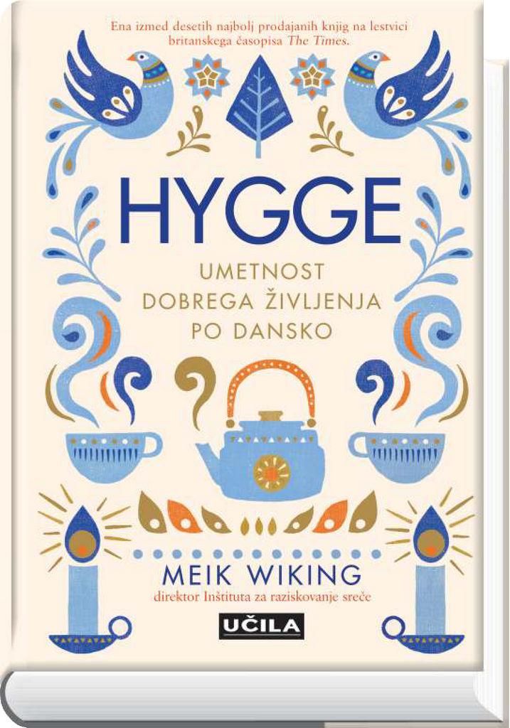 Knjiga Hygge-Umetnost dobrega življenja